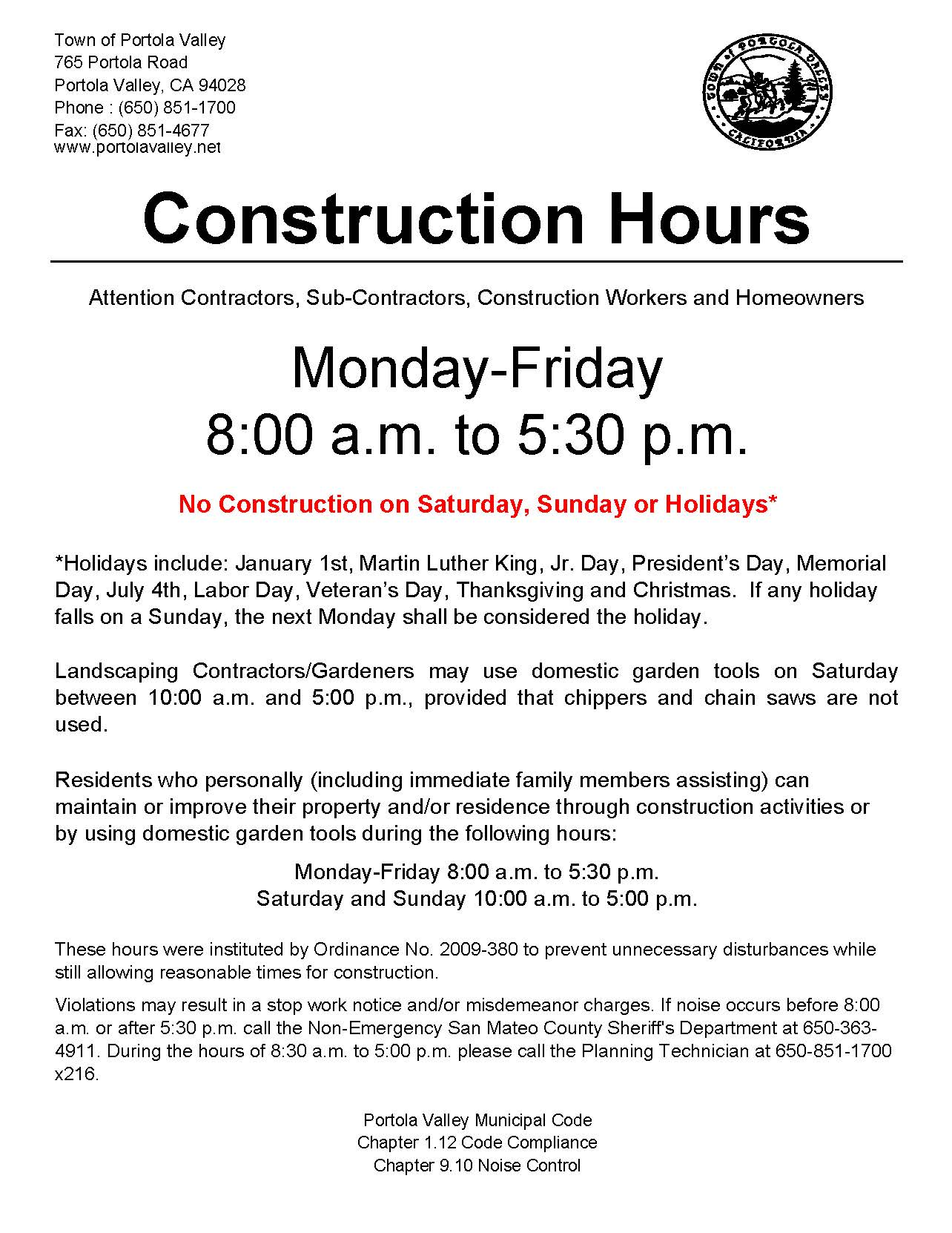 Construction and Landscaping Hours in Town   Portola Valley, CA